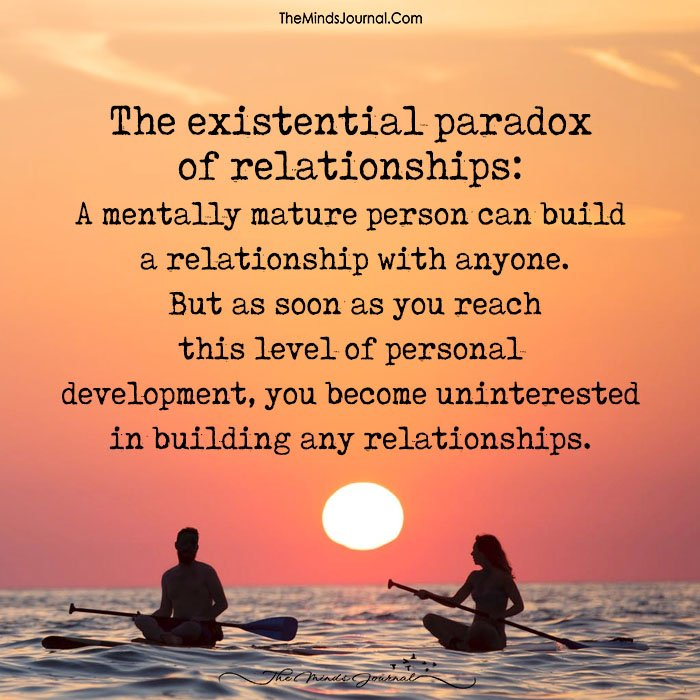 The Existential Paradox Of Relationships: