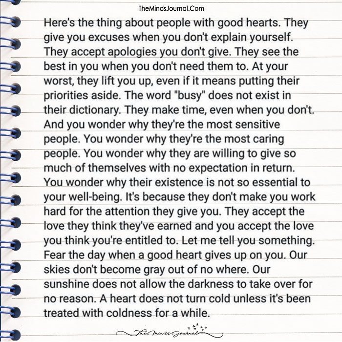 HERE'S THE THING ABOUT PEOPLE WITH GOOD HEARTS.