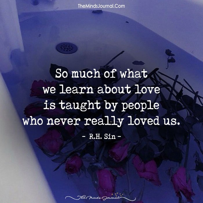 So much of what we learn about love