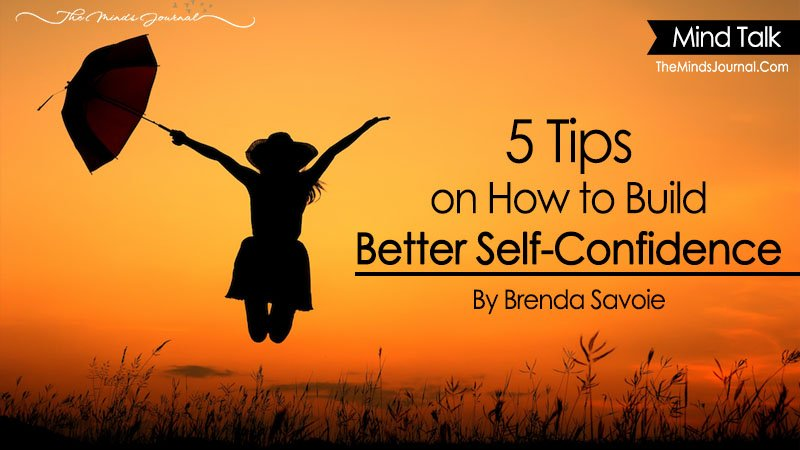 5 Tips on How to Build Better Self-Confidence