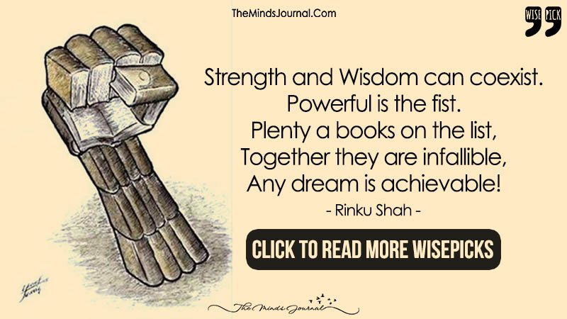 Strength and Wisdom can coexist. Powerful is the fist.