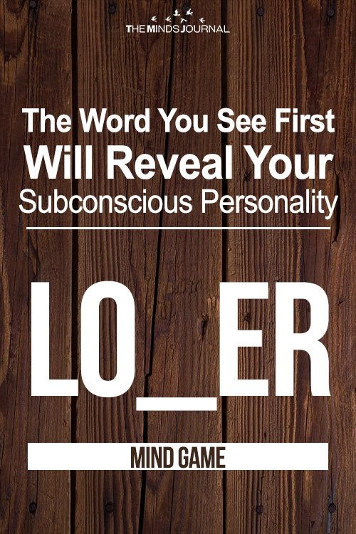 The Word You See First Will Reveal Your Subconscious Personality