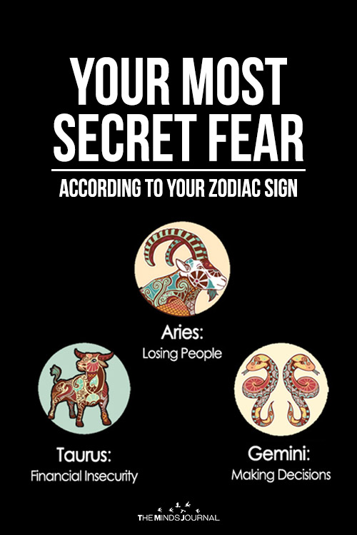 Your Most Secret Fear According To Your Zodiac Sign