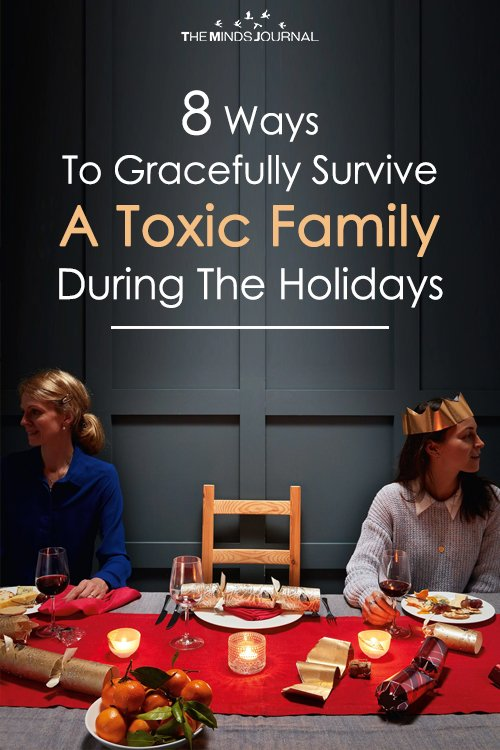 Survive A Toxic Family During The Holidays