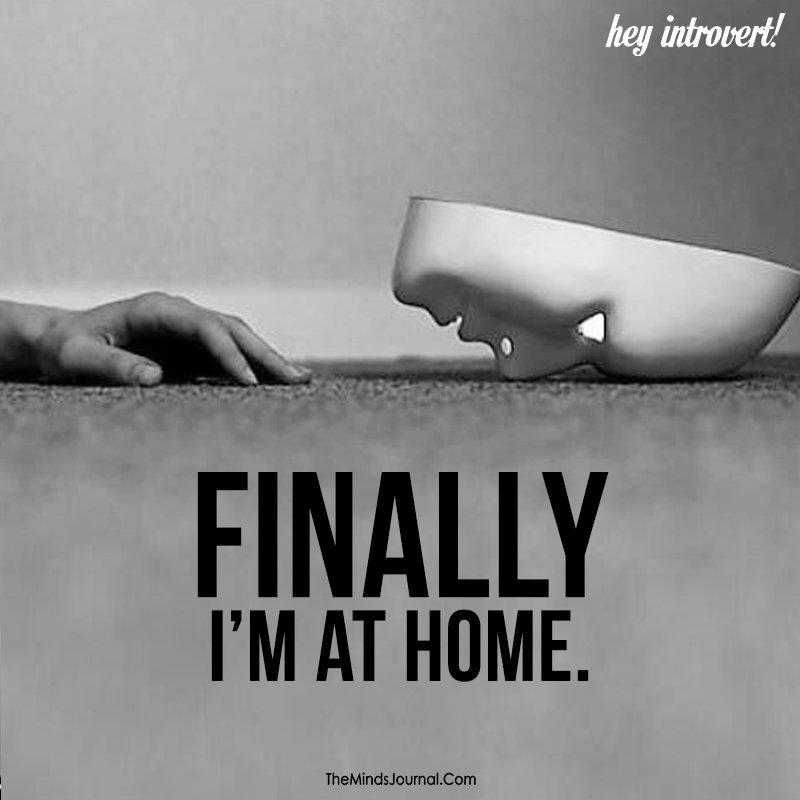 Finally I'm at home
