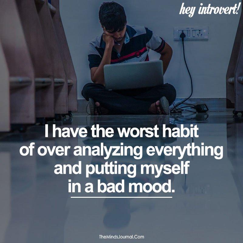 I Have The Worst Habit