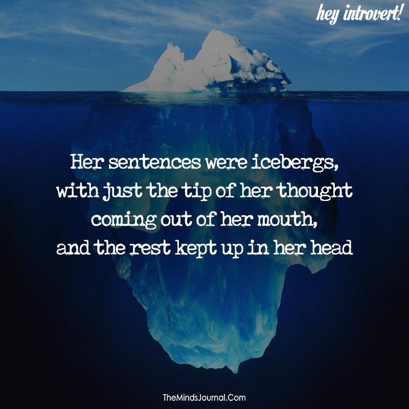 Her sentences were icebergs