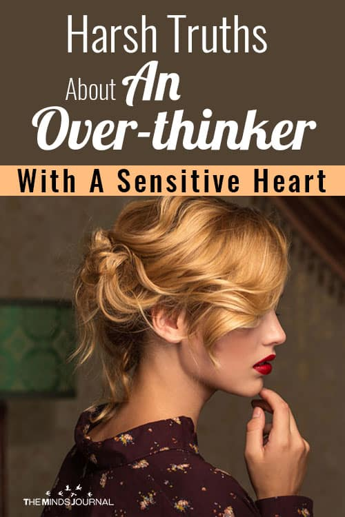 Harsh Truths About Overthinker With Sensitive Heart pin