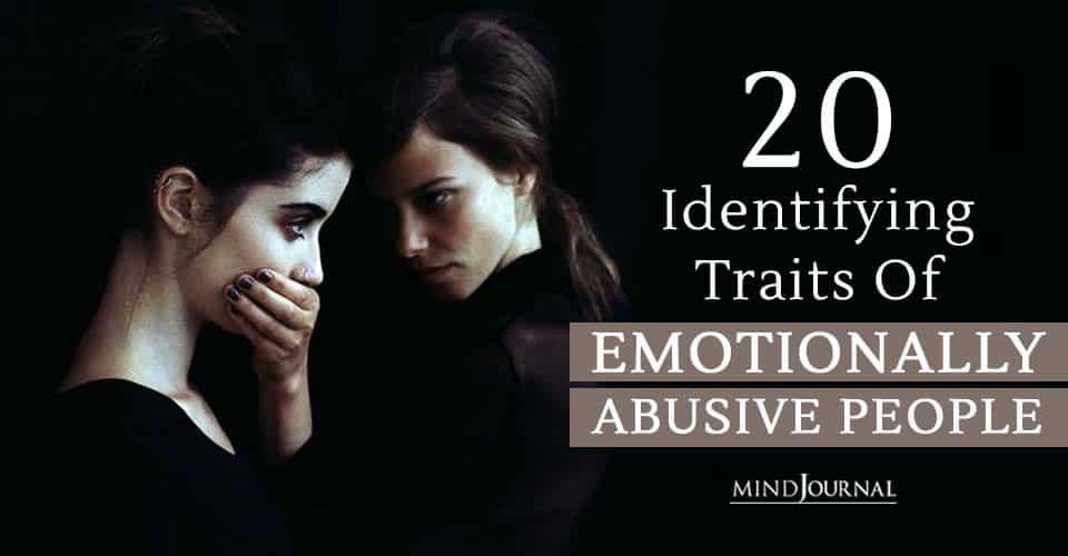 Identifying Traits Emotionally Abusive People