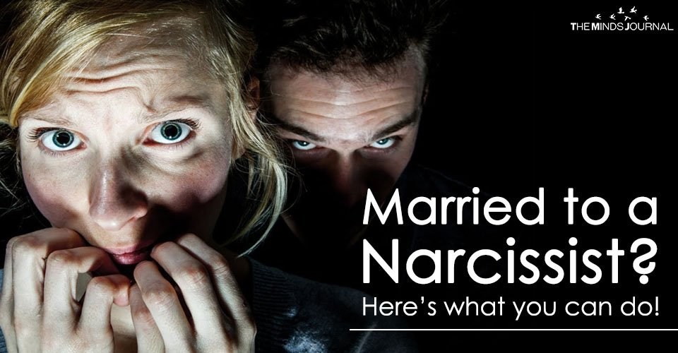 Married to a Narcissist? Here's what you can do!