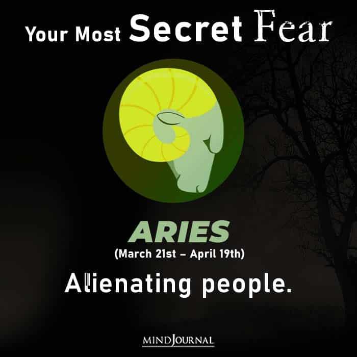Most Secret Fear Zodiac Sign aries