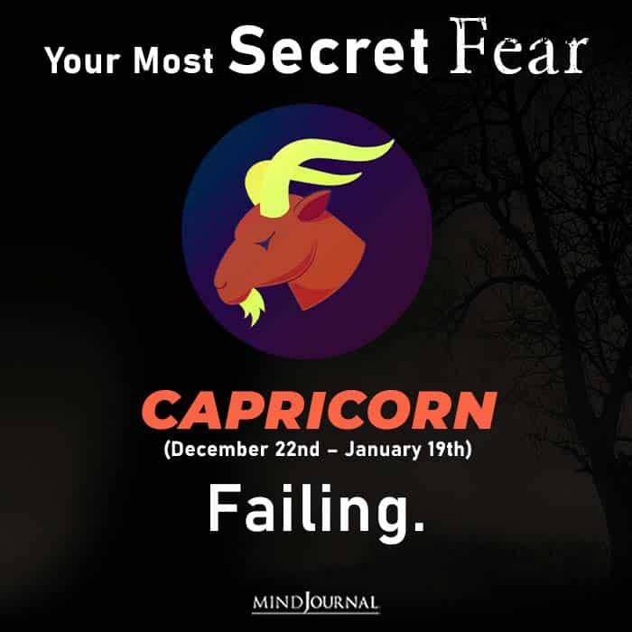 Most Secret Fear Zodiac Sign capricon