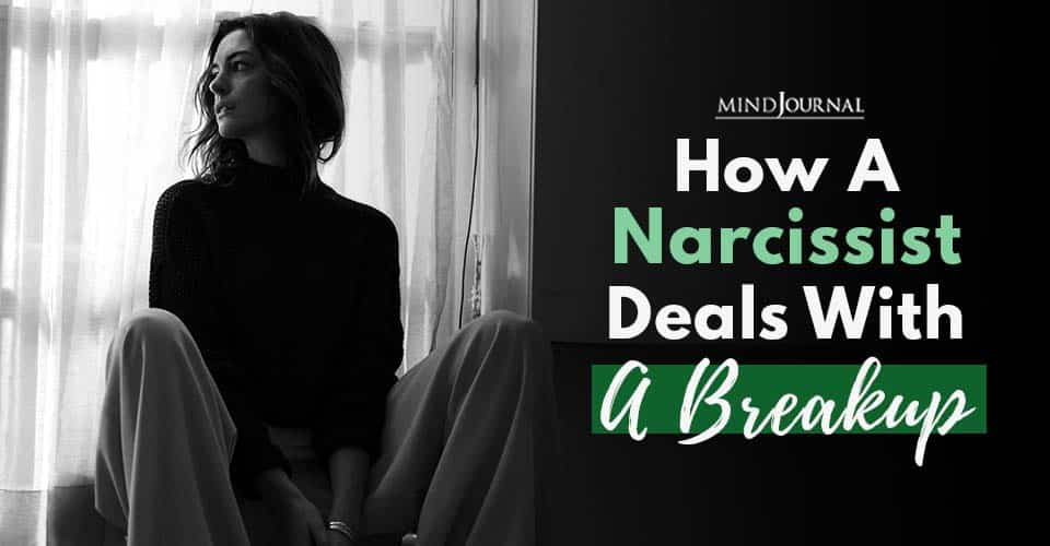 Narcissist Deals With A Breakup