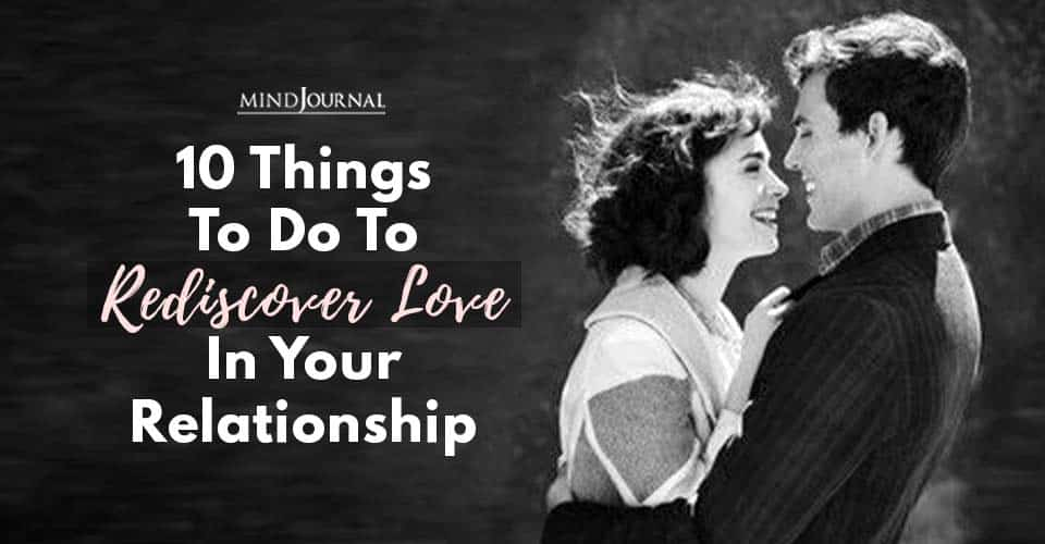 Rediscover Love In Relationship