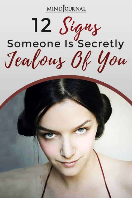 Signs Someone Secretly Jealous of you pin