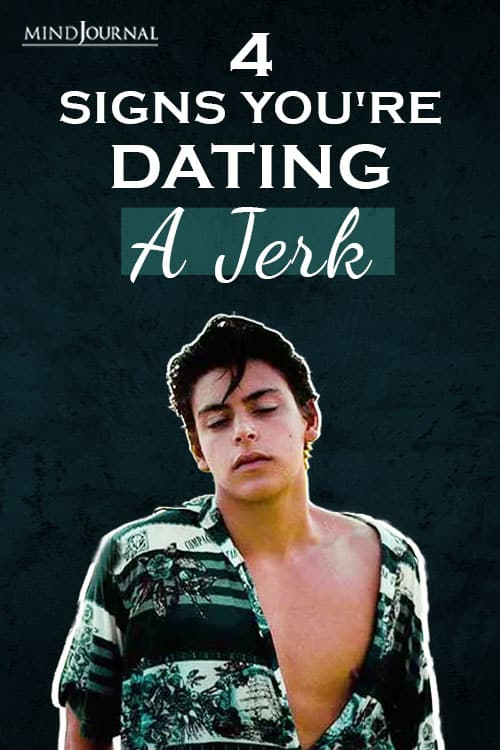 Signs Youre Dating Jerk Pin