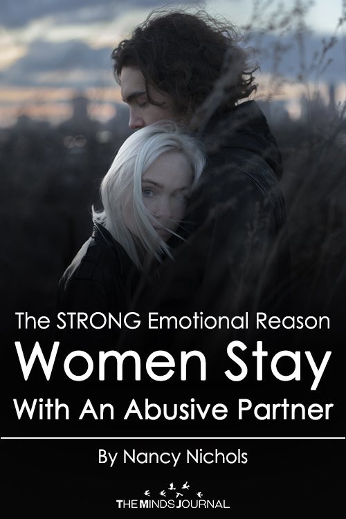 The One Reason Why Most People Stay In An Abusive Relationship