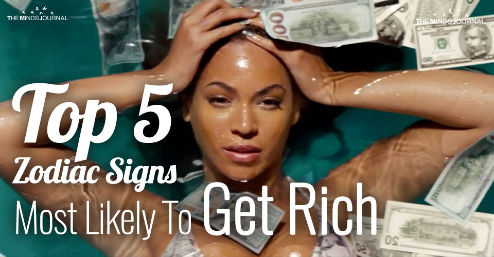 Top 5 Zodiac Signs Most Likely To Get Rich According To Astrologers