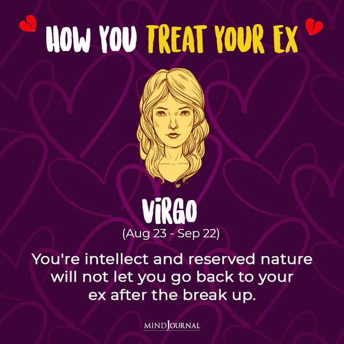 Treat Your Ex virgo