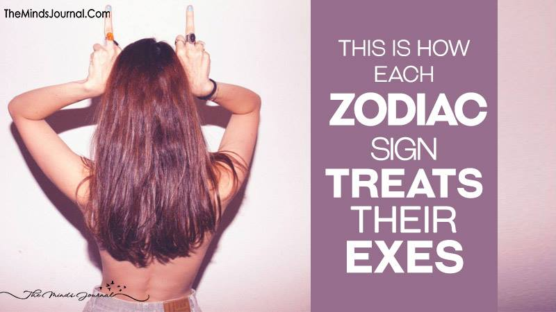 This Is How Each Zodiac Sign Treats Their Exes