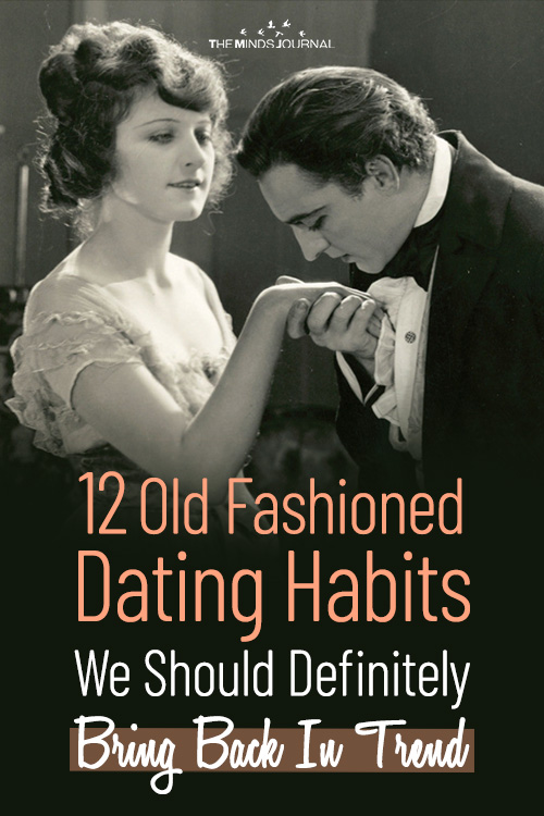 12 Old Fashioned Dating Habits We Should Definitely Bring Back In Trend