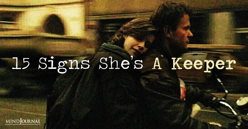 Signs She's A Keeper