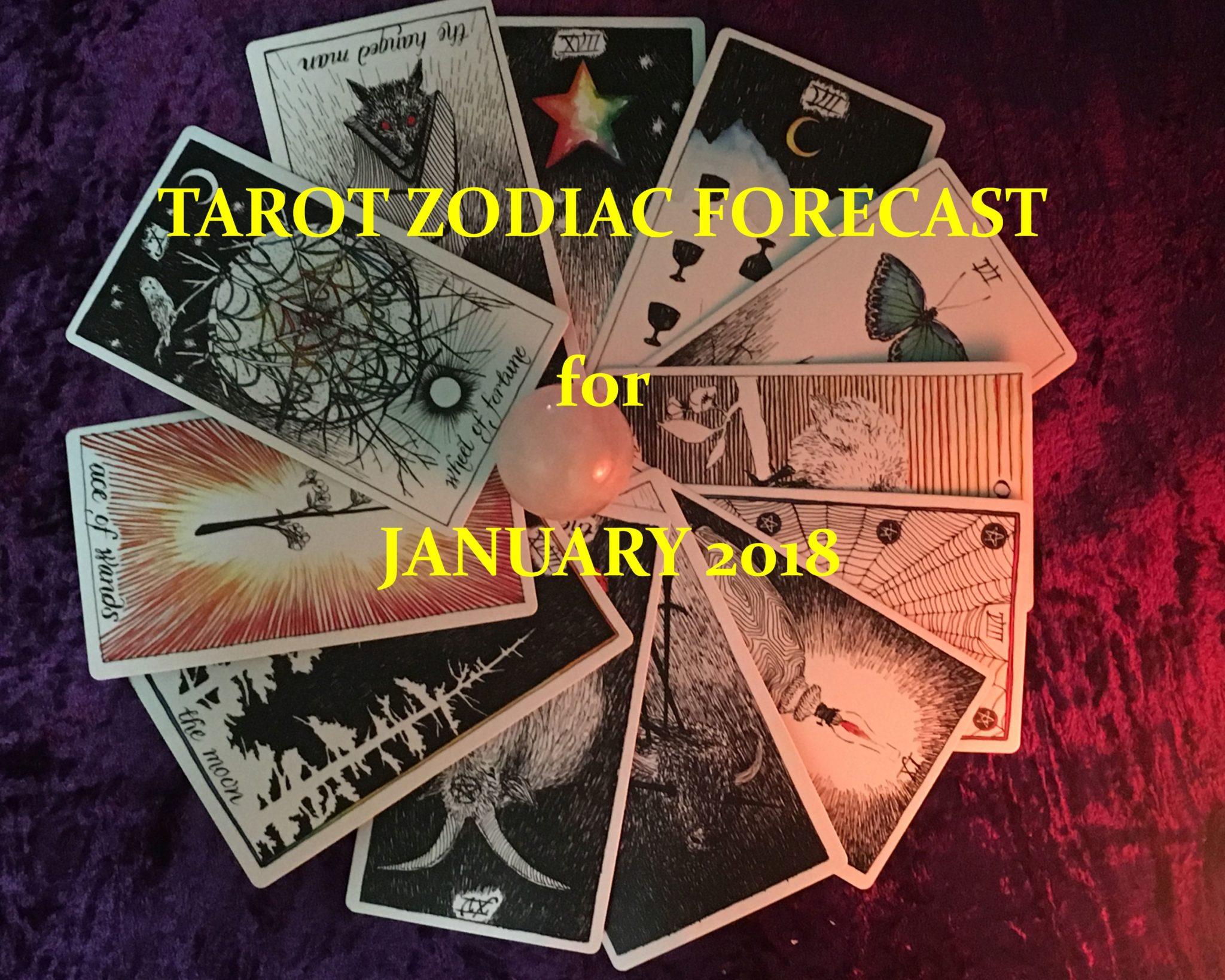 Your Tarot Zodiac Forecast for JANUARY 2018