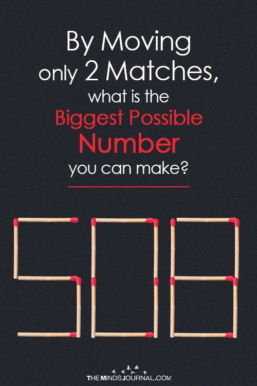 biggest number by moving matches
