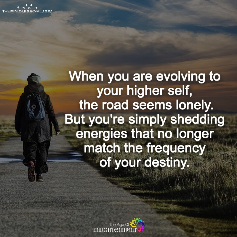 When You Are Evolving To Your Higher Self