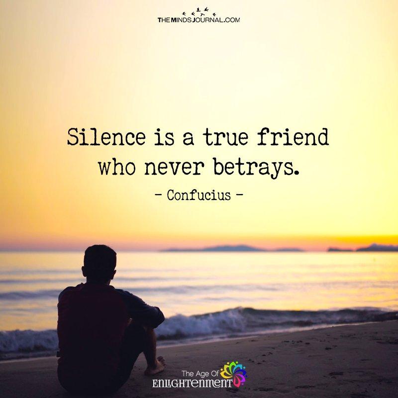 Silence Is A true Friend
