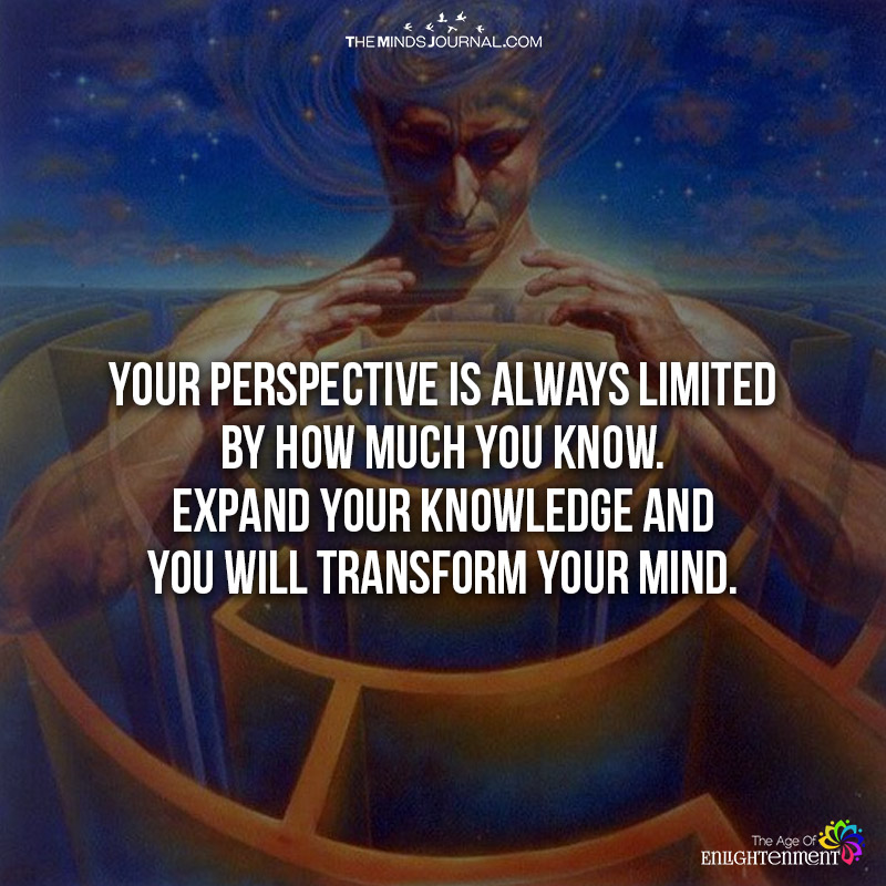 Your Perspective Is Always Limited
