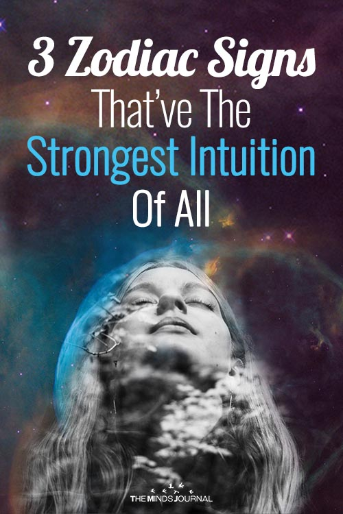 The 3 Zodiac Signs Which Have The Strongest Intuition Of All