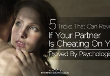 5 Tricks That Can Reveal If Your Partner Is Cheating On You Proved By Psychologists