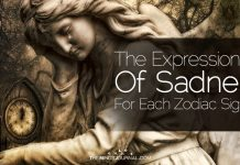The Expressions Of Sadness For Each Zodiac Sign