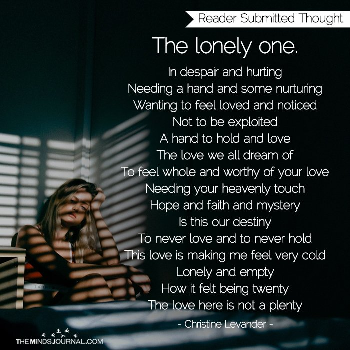 The lonely one.