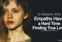 10 Reasons Why Empaths Have a Hard Time Finding True Love