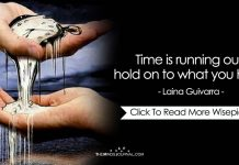 Time Is Running Out, Hold On To What You Have
