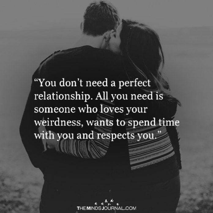 Quotes About Love Relationships: You Don't Need A Perfect Relationship