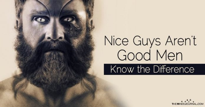 Nice Guys aren't Good Men — Know the Difference