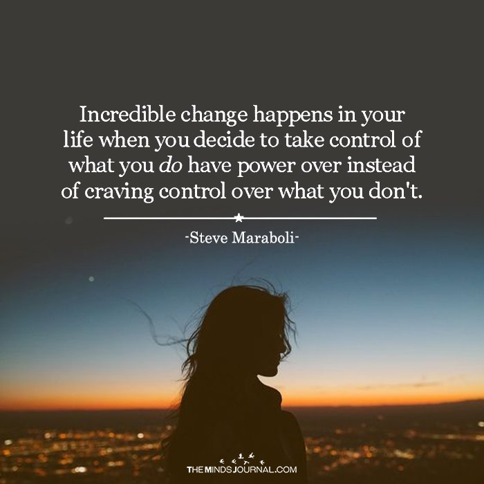 Incredible Change Happens In Your Life