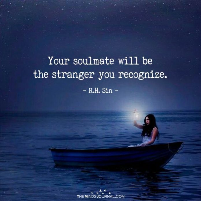 Your Soulmate Will be The Stranger You Recognize