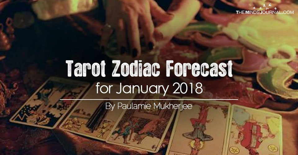 Your Tarot Zodiac Forecast for JANUARY 2018