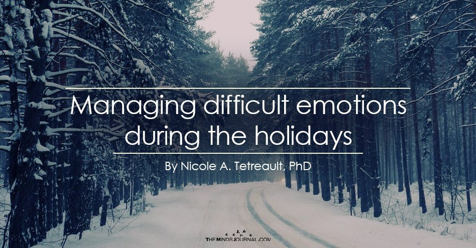 Managing difficult emotions during the holidays