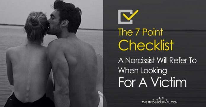 The 7 Point Checklist A Narcissist Will Refer To When Looking For A Victim