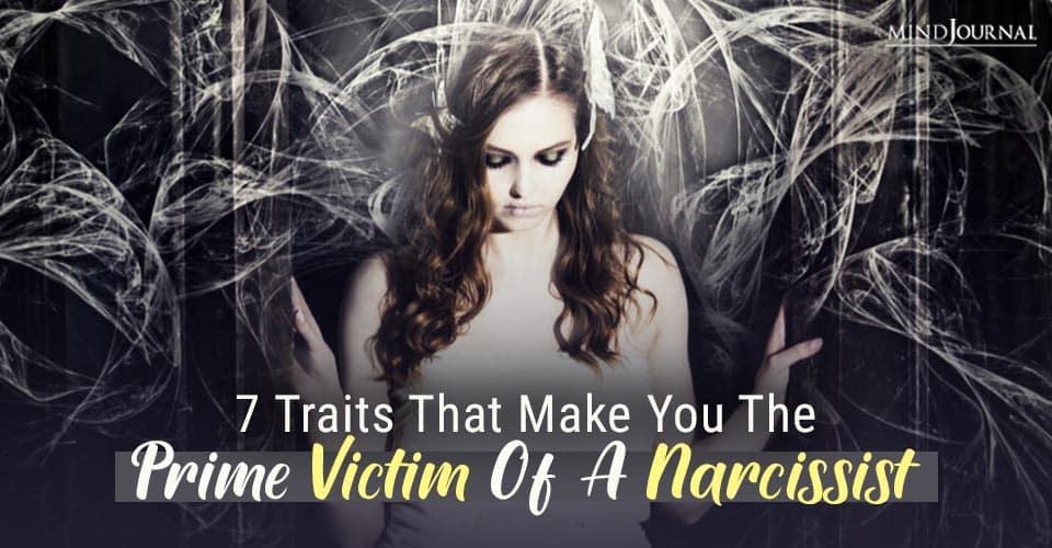 Traits That Make You A Prime Victim of A Narcissist