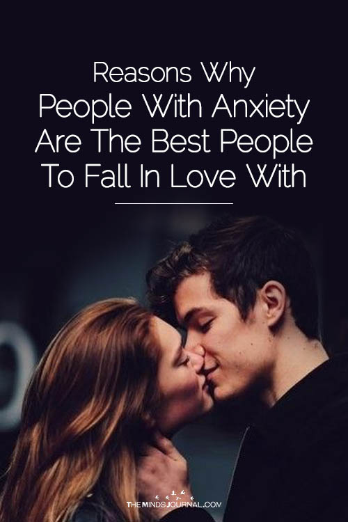 Reasons Why People With Anxiety Are The Best People To Fall In Love With