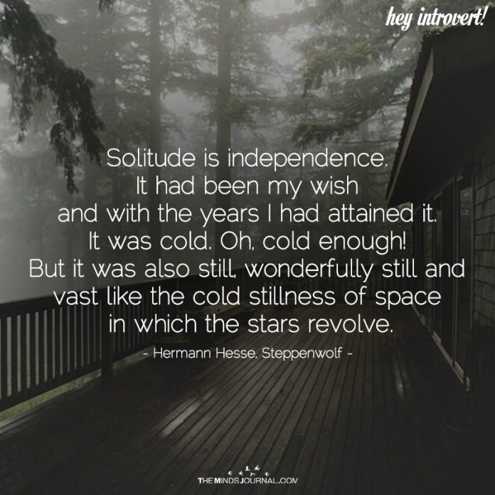Solitude Is Independence