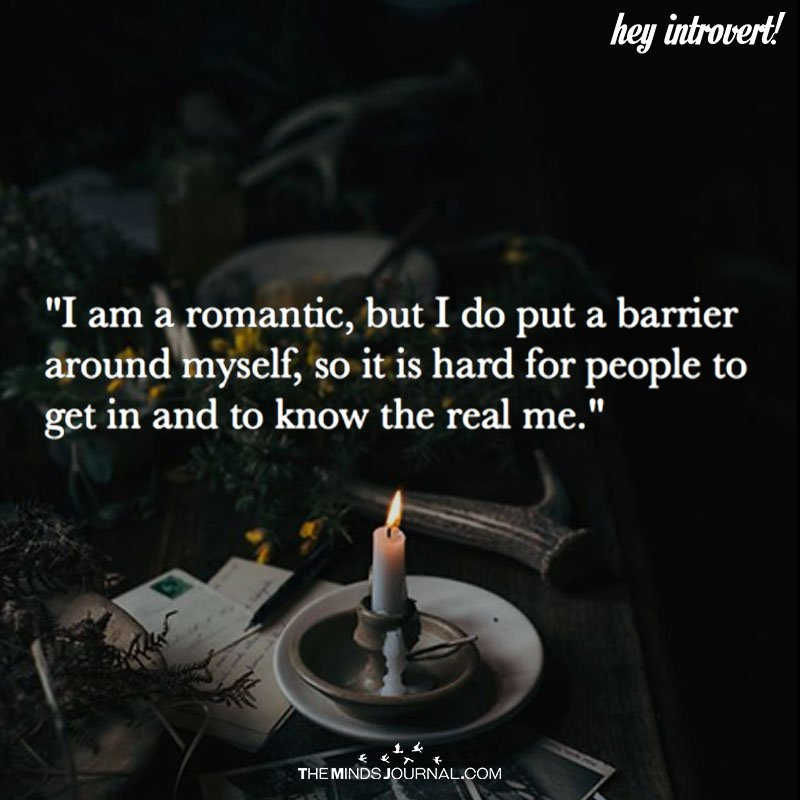 I Am A Romantic, But I Do Put A Barrier Around Myself