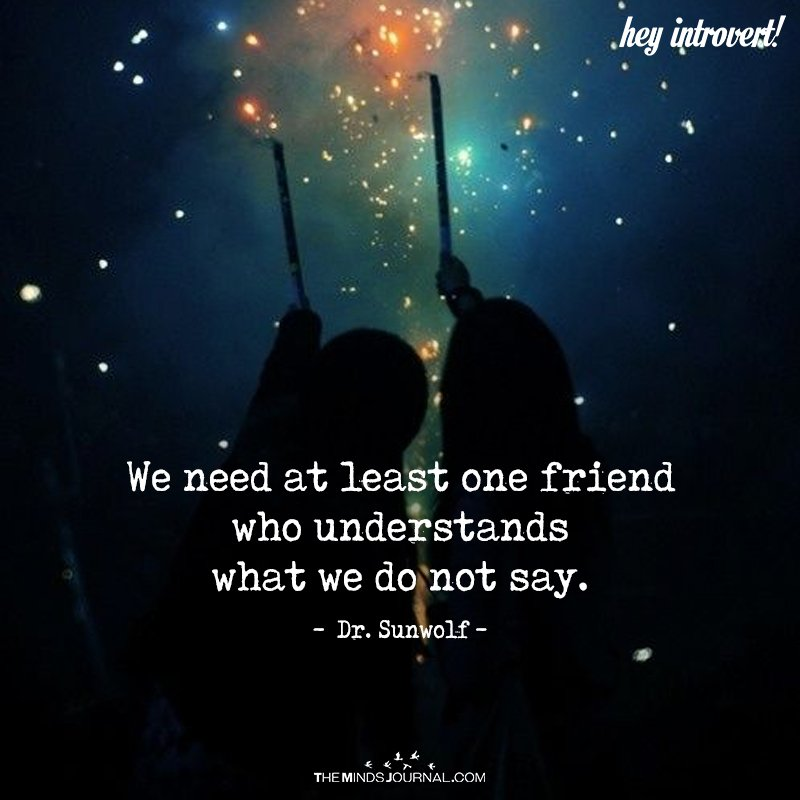 We Need At Least One Friend
