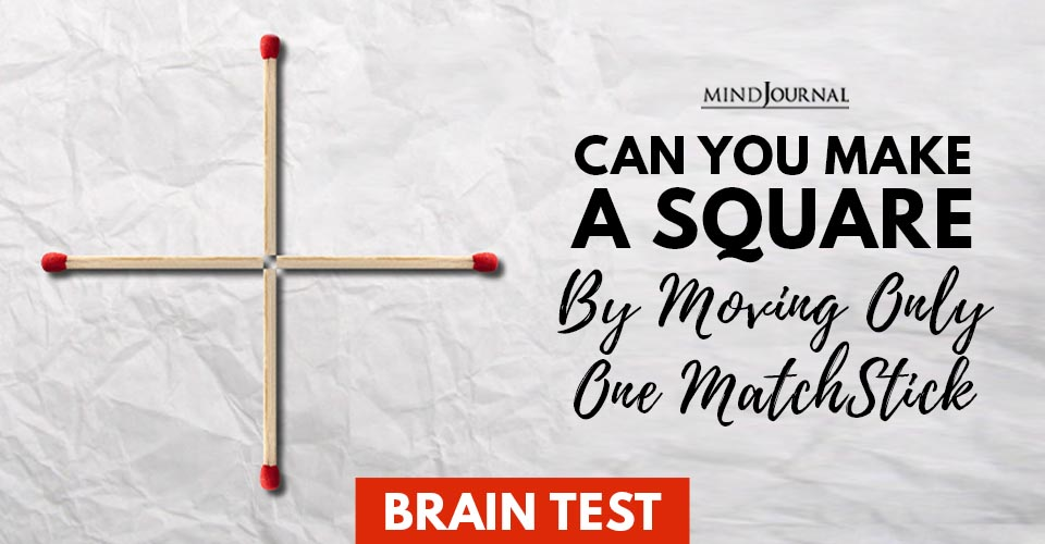 Brain Test Moving Only One MatchStick